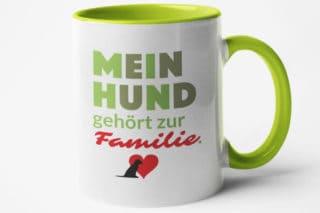 """Motivtasse """"Mein Hund gehört zur Familie."""""""